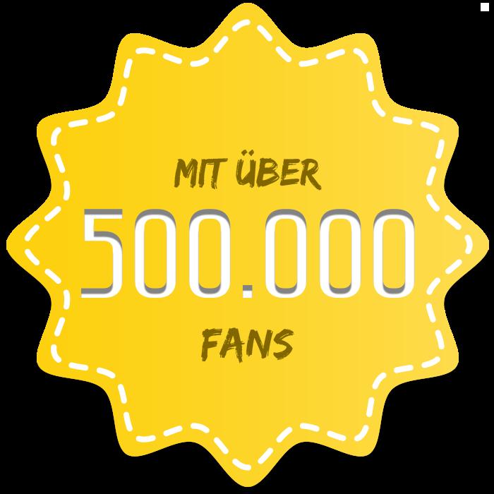 Mit über 500000 Fans