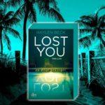 Thriller ›LOST YOU – Ich werde dich finden‹ gewinnen