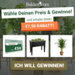 Preis nach Wahl von Bakker + 7,50€ Rabatt gewinnen