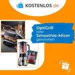 Smoothie Mixer oder OptiGrill von Tefal gewinnen